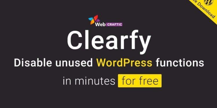 CLEARFY - CÔNG CỤ TỐI ƯU HÓA WEBSITE WORDPRESS