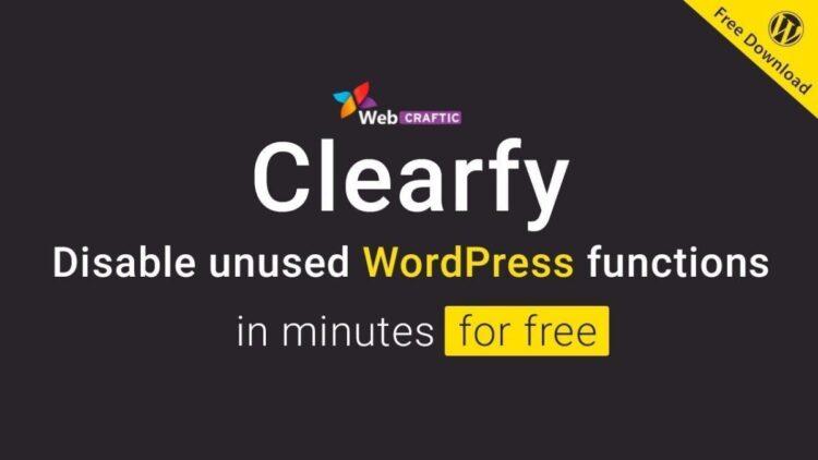 PLUGIN CLEARFY - CÔNG CỤ TỐI ƯU HÓA WEBSITE WORDPRESS