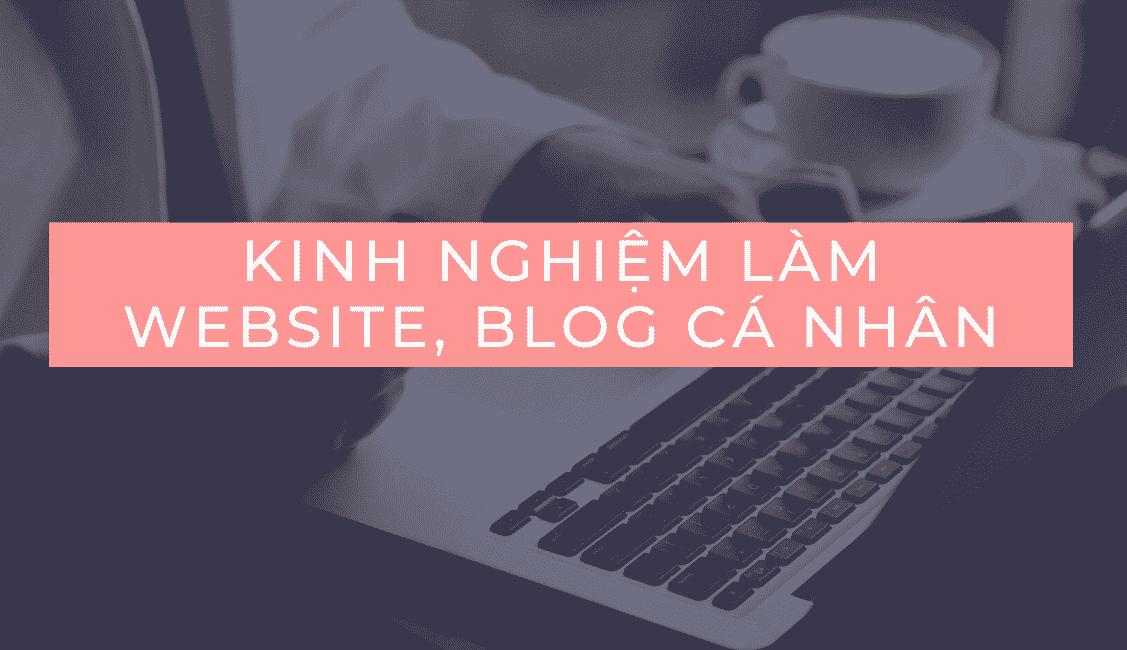 King nghiệm làm website và blog cá nhân