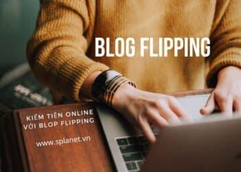 Blop Flipping là gì
