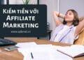 Kinh-nghiem-kiem-tien-affiliate-marketing
