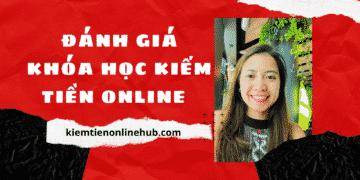 đánh giá khóa học tại kiemtienonlinehub